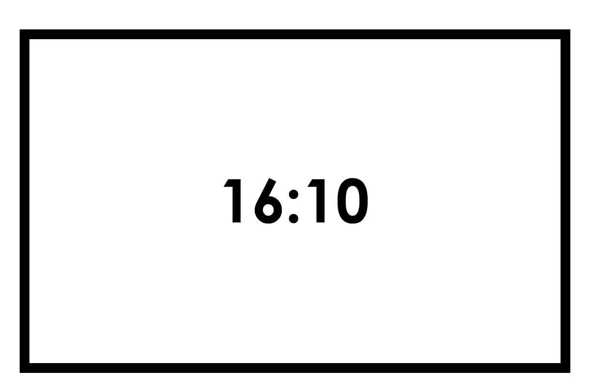 16:10 ratio Screen