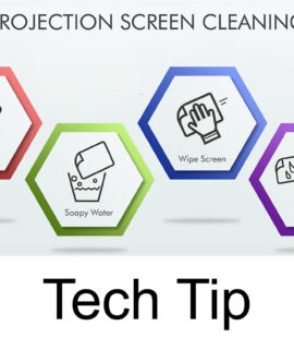 Tech Tip: How to Clean Your Projection Screen