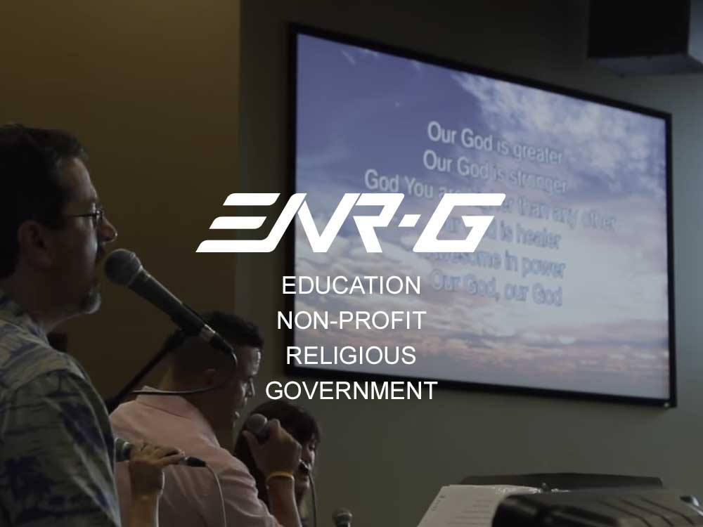 ENR-G® Program for Educational, Non-profit, Religious or Government/Military organization.