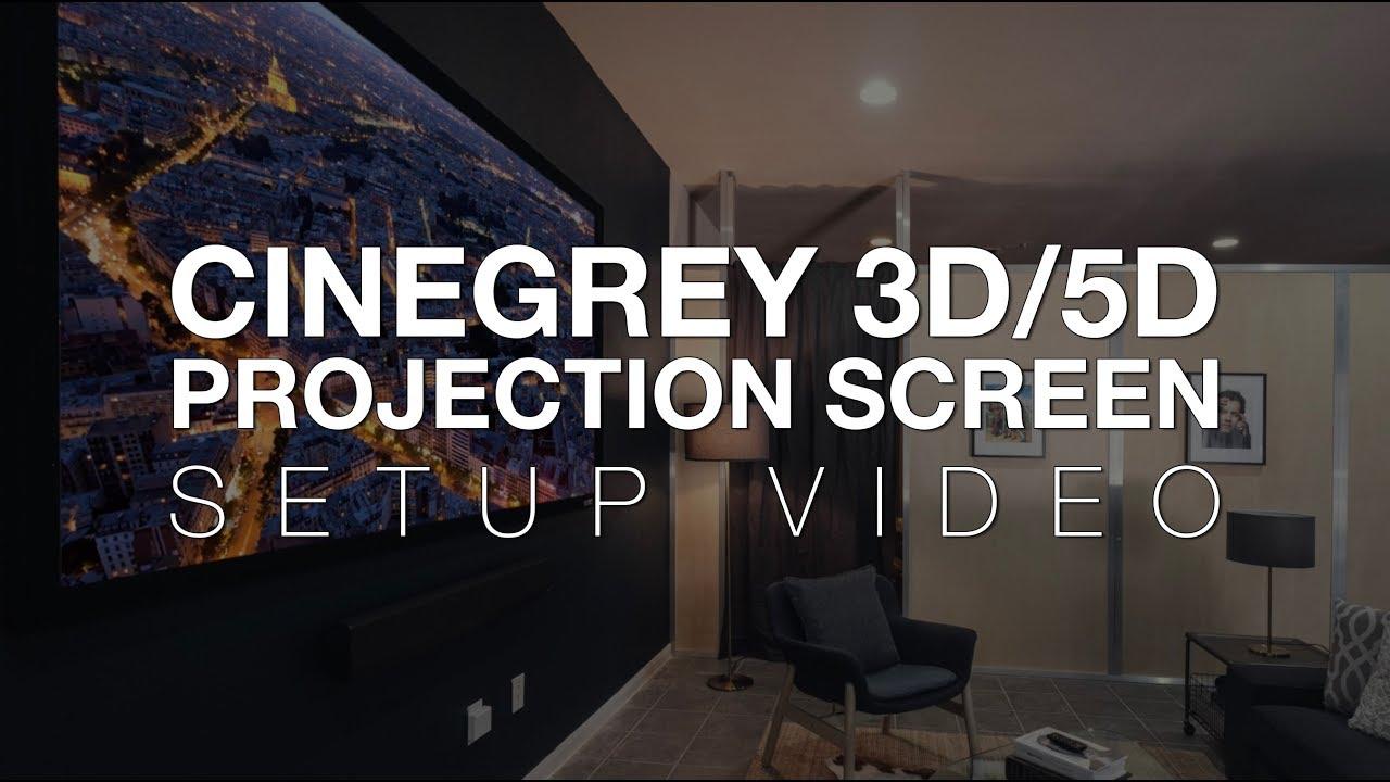 CineGrey 3D/5D Projection Screen Setup Instructions