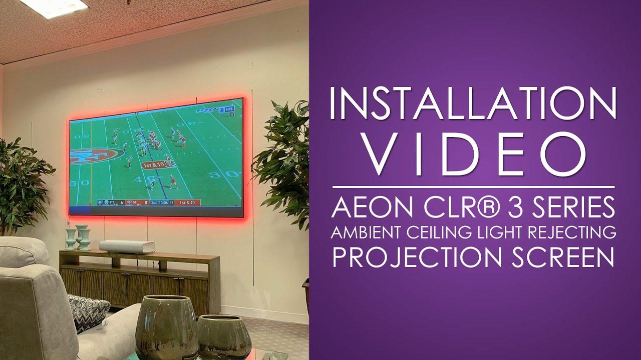 Elite Screens Aeon CLR® 3 Installation