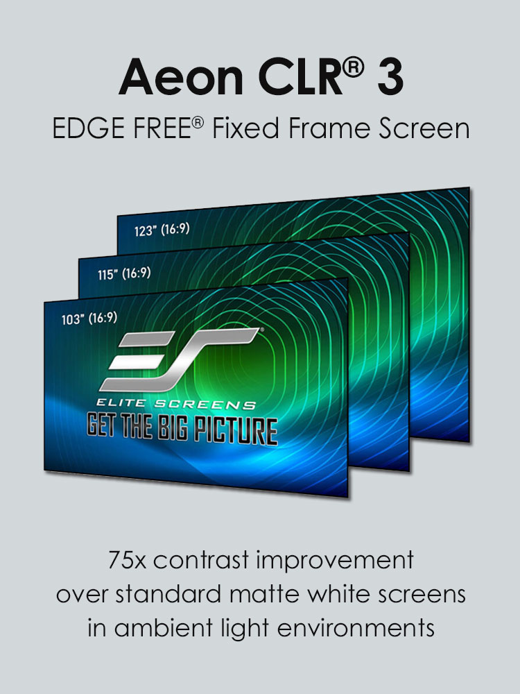 Aeon CLR3 Fixed Frame Screen : 75x contrast improvement over standard matte white screens in ambient light environmets.