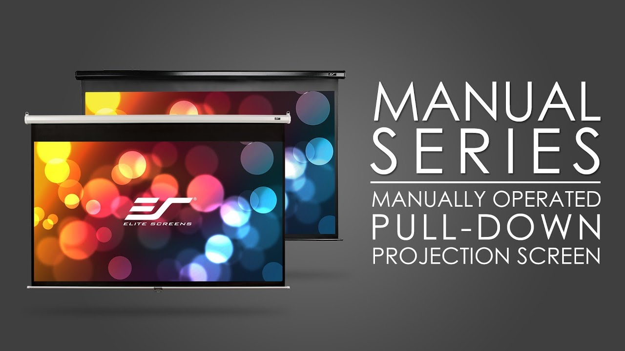 Manual Series - Manually Operated Pull-Down Projection Screen