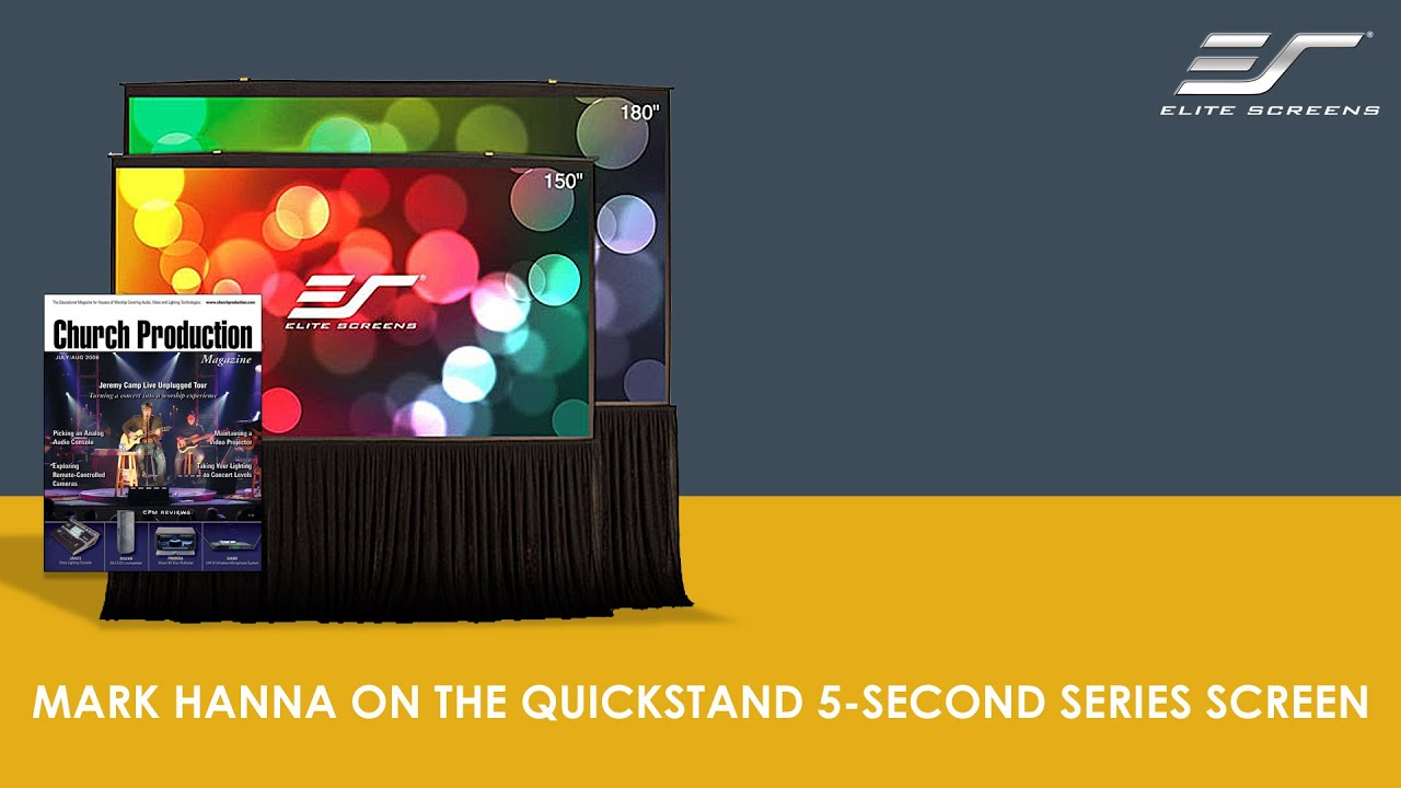 Mark Hanna of Church Production Magazine on Elite Screen\\\'s Quickstand 5-Second Screen