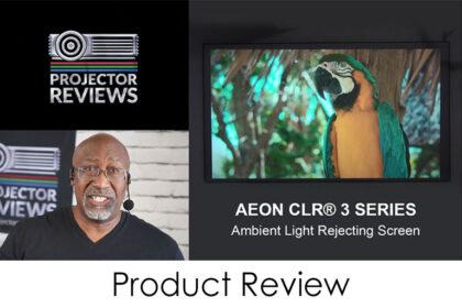 ProjectorReviews.com Aeon CLR 3 Review Video