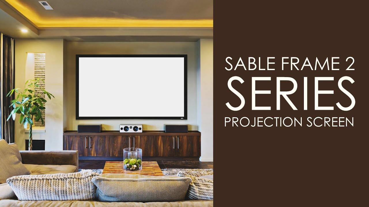 Sable Frame 2 Series Projection Screen