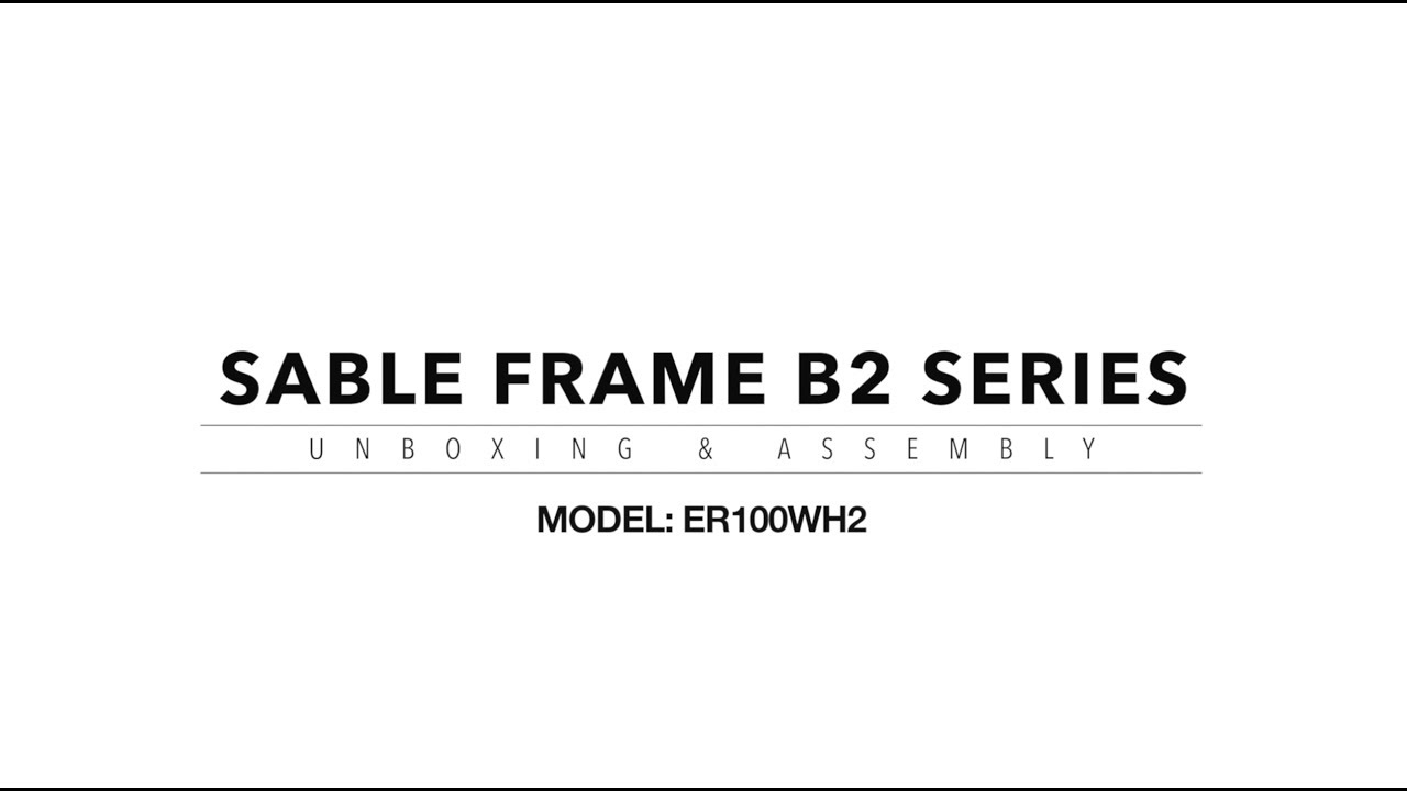 Sable Frame B2 Unboxing & Assembly