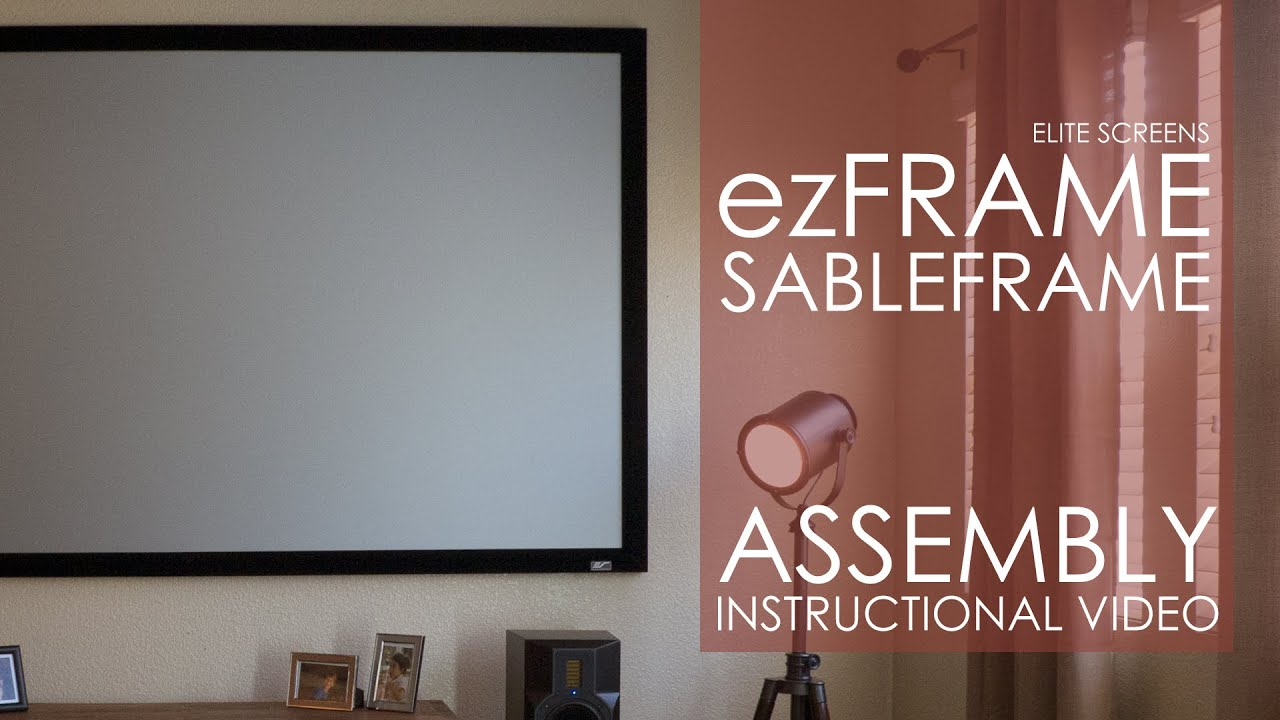 Sable Frame/ezFrame Assembly Video