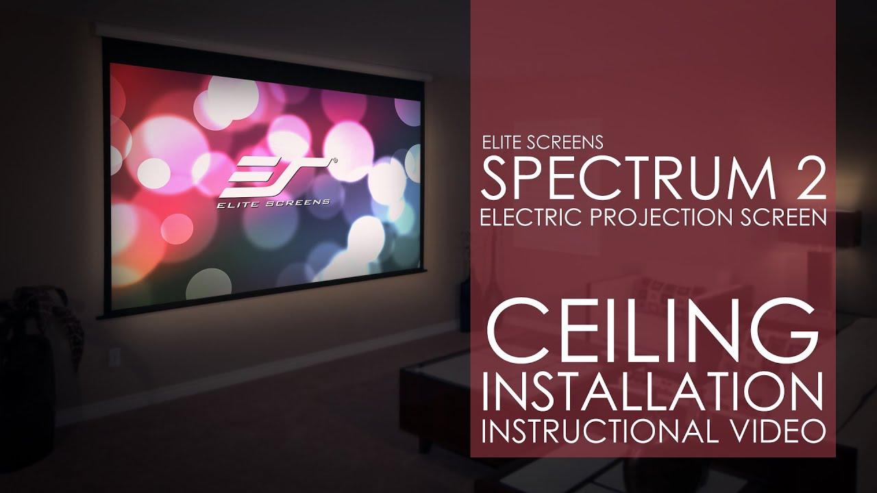 Spectrum2 Series Ceiling Installation