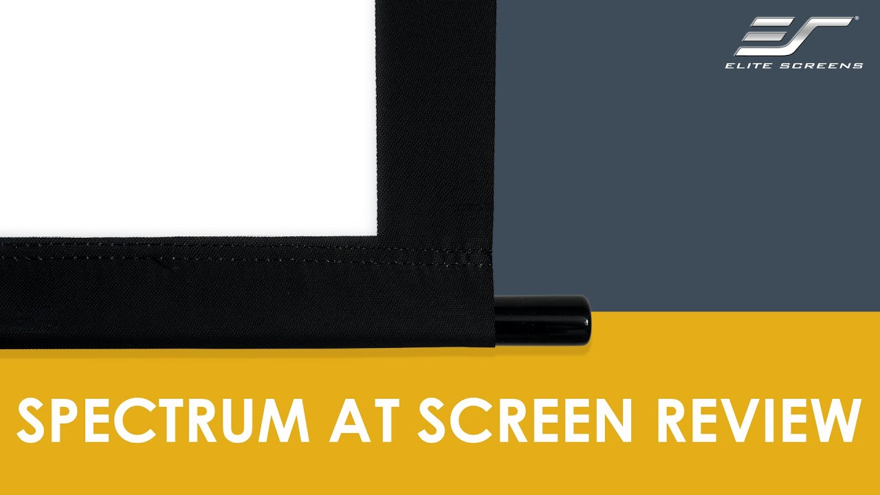 Spectrum AT (Acoustically Transparent) Projection Screen Review