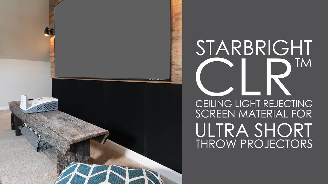 StarBright CLR Screen Material Explained